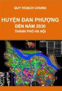 Quy hoạch chung xây dựng huyện Đan Phượng – thành phố Hà Nội đến năm 2030