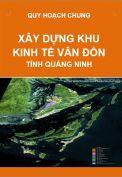 Điều chỉnh cục bộ Quy hoạch chung xây dựng Khu kinh tế Vân Đồn – Tỉnh Quảng Ninh