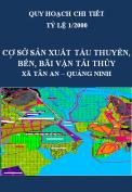 Quy hoạch công trình Khu cơ sở sản xuất tàu thuyền, kết hợp làm bến, bãi vận tải thủy tại thôn Thống Nhất 2