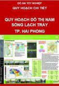Đồ án tốt nghiệp - Quy hoạch đô thị nam sông Lạch Tray – Tp. Hải Phòng