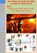 Quy hoạch hệ thống hạ tầng kỹ thuật đô thị: Phòng cháy chữa cháy tại các chợ trung tâm đô thị