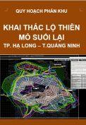 Quy hoạch Khai thác mỏ lộ thiên suối Lại – P Hà Khánh – Hạ Long – tỉnh Quảng Ninh