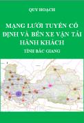 Quy hoạch mạng lưới cố định và bến xe vận tải hành khách tỉnh Bắc Giang đến năm 2020, tầm nhìn đến năm 2030