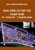 Quy hoạch phân khu Dân cư đô thị Chạp Khê- Tp Uông Bí – tỉnh Quảng Ninh