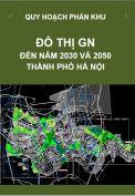 Quy hoạch phân khu đô thị GN – tỷ lệ 1/5.000 – Hà Nội