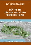 Quy hoạch phân khu đô thị N1 – tỷ lệ 1/2.000 – Hà Nội