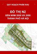 Quy hoạch phân khu đô thị N2 – tỷ lệ 1/2.000 – Hà Nội