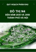 Quy hoạch phân khu đô thị N4 – tỷ lệ 1/5.000 – Hà Nội