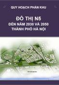 Quy hoạch phân khu đô thị N5 – tỷ lệ 1/5.000 – Hà Nội