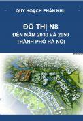 Quy hoạch phân khu đô thị N8 – tỷ lệ 1/5.000 – Hà Nội