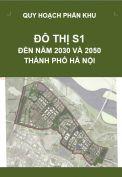 Quy hoạch phân khu đô thị S1 – tỷ lệ 1/5.000 – Hà Nội