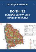 Quy hoạch phân khu đô thị S2 – tỷ lệ 1/5.000 – Hà Nội