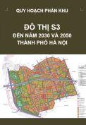 Quy hoạch phân khu đô thị S3 – tỷ lệ 1/5.000 – Hà Nội