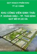Quy hoạch phân khu Khu công viên sinh thái, phường Hoàng Diệu, thành phố Thái Bình – tỷ lệ 1/2.000