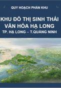 Quy hoạch phân khu Khu đô thị sinh thái văn hóa Hạ Long – tỉnh Quảng Ninh