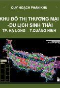 Quy hoạch phân khu Khu đô thương mại – Du lịch sinh thái tại phường Đại Yên, Hà Khẩu – Hạ Long – tỉnh Quảng Ninh