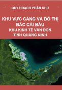 Quy hoạch phân khu Khu vực cảng và đô thị phía Bắc đảo Cái Bầu – Khu kinh tế Vân Đồn – Tỉnh Quảng Ninh
