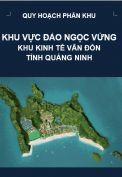 Quy hoạch phân khu Khu vực đảo Ngọc Vừng – Khu kinh tế Vân Đồn – Tỉnh Quảng Ninh - tỷ lệ 1/2000