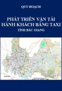 Quy hoạch phát triển vận tải hành khách bằng taxi trên địa bàn tỉnh Bắc Giang đến năm 2020, tầm nhìn đến năm 2030
