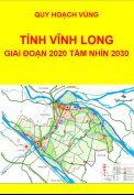 Quy hoạch vùng tỉnh Vĩnh Long – Giai đoạn đến năm 2020, tầm nhìn đến năm 2030