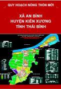 Quy hoạch xây dựng Nông thôn mới xã An Bình – huyện Kiến Xương – tỉnh Thái Bình