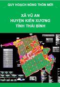 Quy hoạch xây dựng Nông thôn mới xã Vũ An– huyện Kiến Xương – tỉnh Thái Bình