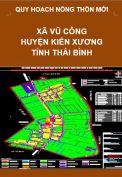 Quy hoạch xây dựng Nông thôn mới xã Vũ Công– huyện Kiến Xương – tỉnh Thái Bình