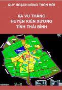 Quy hoạch xây dựng Nông thôn mới xã Vũ Thắng– huyện Kiến Xương – tỉnh Thái Bình