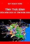 Quy hoạch xây dựng vùng tỉnh Thái Bình đến năm 2025 và tầm nhìn đến năm 2050