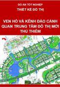 Thiết kế đô thị-Ven hồ và kênh đào cảnh quan: Trung tâm đô thị mới Thủ Thiêm