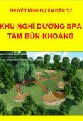 Thuyết minh dự án đầu tư Khu nghỉ dưỡng Spa tắm bùn khoáng