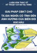Luận văn thạc sỹ - Nghiên cứu giải pháp chuẩn bị kỹ thuật khu đất xây dựng thị xã Gia Nghĩa  - Tỉnh Đắk Nông có tính đến ảnh hưởng của biến đổi khí hậu