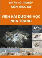 Đồ án tốt nghiệp kiến trúc sư công trình – Viện hải dương học Nha Trang