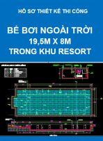 Hồ sơ thiết kế thi công Bể bơi ngoài trời – 19,5M X 8M