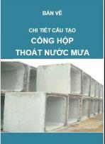 Thoát nước-Bản vẽ thiết kế kỹ thuật cống hộp bê tông cốt thép