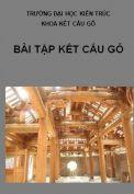 Bài tập kết cấu gỗ