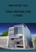 Hồ sơ bản vẽ kết cấu tầng hầm nhà dân 5 tầng