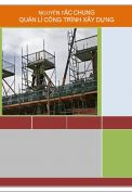 Nguyên tắc chung quản lí công trình xây dựng.