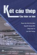 Sách kết cấu thép. Phạm Văn Hội, Nguyễn Quang Viên, Phạm Văn Tư, Lưu Văn Tường