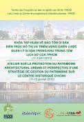 Bảo tồn di sản kiến trúc đô thị và triển vọng chiến lược quản lý di sản trong khu trung tâm lịch sử của TP. Hồ Chí Minh