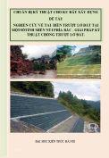 Tiểu luận: Nghiên cứa về tai biến trượt lở đất tại các tỉnh miền núi phía Bắc - giải pháp kỹ thuật chống trượt lở đất.