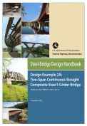 Steel bridge design handbook- Design Example 2A: Two-span continuous straight composite steel I-girder bridge