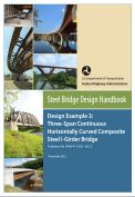 Steel bridge design handbook- Design example 3: Three-span continuous horizontally curved composite steel I-girder bridge