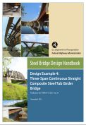 Steel bridge design handbook- Design example 4: Three-span continuous straight composite steel tub girder bridge