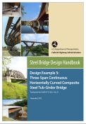 Steel bridge design handbook- Design Example 5:Three-span continuous horizontally curved composite steel tub-girder bridge