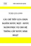 TCXD 233:1999 Các chỉ tiêu lựa chọn nguồn nước mặt - nước ngầm  phục vụ cho hệ thống cấp nước sinh hoạt
