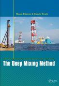 The deep mixing method (Công nghệ cọc đất gia cố xi măng)