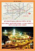 Tiểu luận: Quy hoạch mạng lưới giao thông đô thị - Giao thông thành phố London-sự phát triển và những bài học kinh nghiệm.