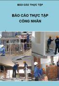 Báo cáo thực tập công nhân