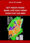 Đồ án quy hoạch chung giao thông thành phố Thái Bình